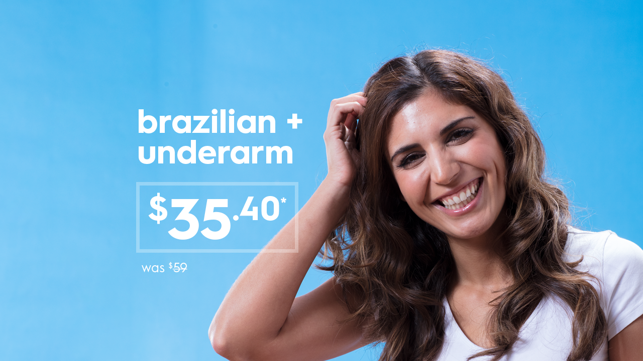 Laser Hair Removal Brazilian and underarm